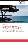 Propuesta Marketing Online Hotel Embajador [Spanish]