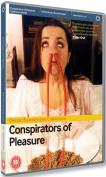 Conspirators of Pleasure [Region 2]