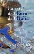 La Crisi Dell'euro E Dell'italia