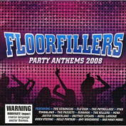 Floorfillers - Party Anthems 2008
