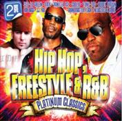 Hip Hop, Freestyle & R&B Platinum Classics [Digipak]