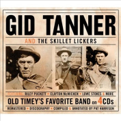 Gid Tanner & the Skillet Lickers [Box]