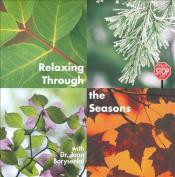 Relaxing Through the Seasons