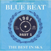 The Story of Blue Beat 1961, Vol. 2