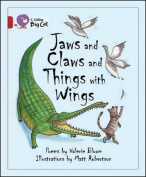 Jaws and Claws and Things with Wings