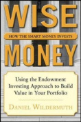 Wise Money: How the Smart Money Invests