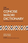 The Raupo Concise Maori Dictionary,