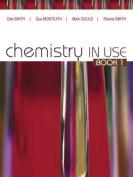 Chemistry in Use Book 1