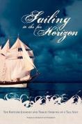 Sailing to the Far Horizon