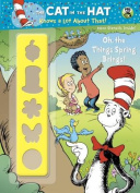Oh, the Things Spring Brings! (Dr. Seuss/Cat in the Hat)