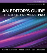 An Editor's Guide to Adobe Premiere Pro [With DVD ROM]