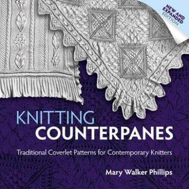 Knitting Counterpanes: Traditional Coverlet Patterns for Contemporary Knitters