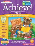 Achieve!: Pre-Kindergarten