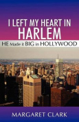 I Left My Heart in Harlem