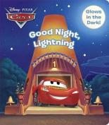 Good Night, Lightning (Disney/Pixar Cars) (Glow-In-The-Dark Board Book) [Board book]