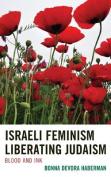 Israeli Feminism Liberating Judaism