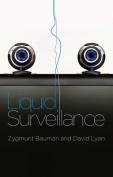 Liquid Surveillance - a Conversation