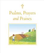 Psalms, Prayers and Praises