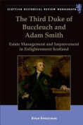 The Third Duke of Buccleuch and Adam Smith
