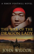 The War of the Dragon Lady