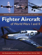 Fighter Aircraft of World Wars I and II