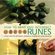 How to Read and Interpret the Runes