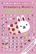 Strawberry Moshi's Activity Book