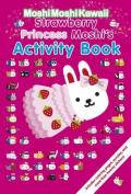 Strawberry Princess Moshi's Activity Book