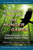 Of Bread, Blood and the Hunger Games