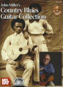John Miller's Country Blues Guitar Collection [With CD (Audio)]