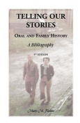 Telling Our Stories, Oral and Family History