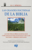 Grandes Doctrinas de La Biblia, Las [Spanish]