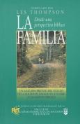 Familia Desde Una Perspectiva B-Blica [Spanish]