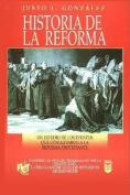 Historia de La Reforma [Spanish]