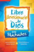 Libro Devocionario de Dios Para Muchachos [Spanish]