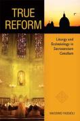 True Reform