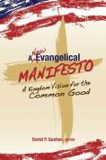 A New Evangelical Manifesto