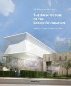Architecture of the Barnes Foundation
