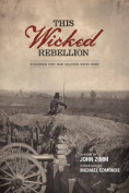 This Wicked Rebellion
