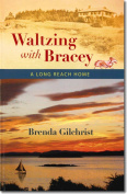 Waltzing with Bracey