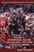 The Party: The Socialist Workers Party 1960-1988. VOLUME 2