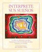 Interprete Sus Suenos [Spanish]