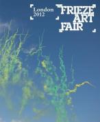 Frieze Art Fair London 2012