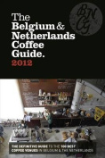 The Belgium & Netherlands Coffee Guide