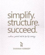 Simplify. Structure. Succeed
