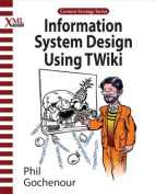 Information System Design Using TWiki