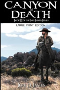 Canyon of Death [Large Print]