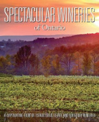 Spectacular Wineries of Ontario