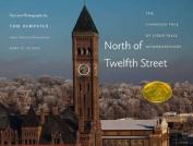 North of Twelfth Street
