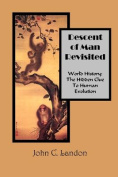 Descent of Man Revisited World History